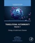 Translational Autoimmunity, 1: Etiology of Autoimmune Diseases Cover Image