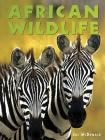 African Wildlife (Animals in the Wild) Cover Image