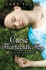 Curse of the Thirteenth Fey: The True Tale of Sleeping Beauty Cover Image