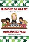 Learn Chess the Right Way: Book 4: Sacrifice to Win! Cover Image
