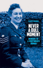 Never a Dull Moment: Memoirs of a Portsmouth Woman Cover Image