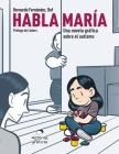 Habla María: Una novela gráfica sobre el autismo Cover Image