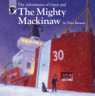 The Adventures of Onyx and The Mighty Mackinaw Cover Image