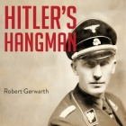 Hitler's Hangman: The Life of Heydrich Cover Image