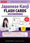 Japanese Kanji Flash Cards Kit Volume 2: Kanji 201-400: Jlpt Intermediate Level: Learn 200 Japanese Characters with Native Speaker Online Audio, Sampl Cover Image
