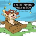 Bunk the Chipmunk's Quarantine Story Cover Image