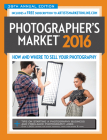2016 Photographer's Market: How and Where to Sell Your Photography Cover Image