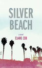 Silver Beach (Juniper Prize for Fiction) Cover Image