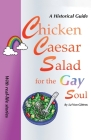 Chicken Caesar Salad for the Gay Soul Cover Image