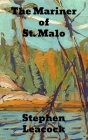The Mariner of St. Malo: A Chronicle of the Voyages of Jacques Cartier Cover Image