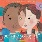 Por Que Yo Soy Yo? = Why Am I Me? Cover Image