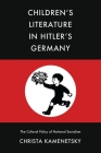 Children's Literature in Hitler's Germany: The Cultural Policy of National Socialism Cover Image