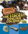 American Archaeology Uncovers the Earliest English Colonies Cover Image