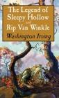 Legend of Sleepy Hollow and Rip Van Winkle Cover Image