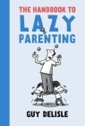 The Handbook to Lazy Parenting Cover Image