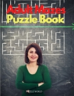 Adult Mazes Puzzle Book Cover Image