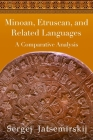 Minoan, Etruscan, and Related Languages: A Comparative Analysis Cover Image