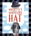 Magritte's Marvelous Hat: A Picture Book Cover Image