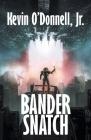 Bander Snatch Cover Image