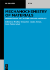 Mechanochemistry: A Practical Introduction from Soft to Hard Materials Cover Image