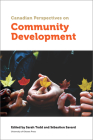 Canadian Perspectives on Community Development (Politics and Public Policy) Cover Image
