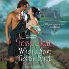 When a Scot Ties the Knot Lib/E: Castles Ever After Cover Image