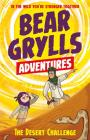 The Desert Challenge: Bear Grylls Adventures Cover Image