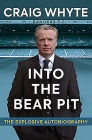 Into the Bear Pit: The Explosive Autobiography Cover Image