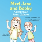 Meet Jane and Bobby: A Story About Foster Children Cover Image