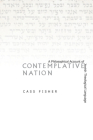 Contemplative Nation: A Philosophical Account of Jewish Theological Language Cover Image