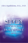 Seven Things the Holy Spirit Will Do for You (Rev) Cover Image