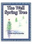 The Well Spring Tree Cover Image