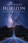 The Infinite Horizon: Resolving Mankind's Cosmic Debate Cover Image