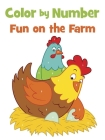 Color by Number Fun on the Farm Cover Image