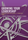 Growing Your Leadership: Scenarios from Practicing K-12 Principals, Volume 2 Cover Image