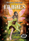 Fairies (Mythical Creatures) Cover Image