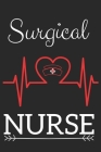 Surgical Nurse: Nursing Valentines Gift (100 Pages, Design Notebook, 6 x 9) (Cool Notebooks) Paperback Cover Image