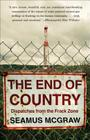 The End of Country: Dispatches from the Frack Zone Cover Image