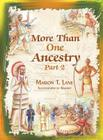More Than One Ancestry: Part 2 Cover Image