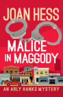 Malice in Maggody (Arly Hanks Mysteries #1) Cover Image