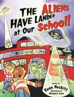 The Aliens Have Landed at Our School (Giggle Poetry) Cover Image