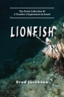 LionFish: The Poetic Collection Of A Traveler's Experiences In Israel Cover Image