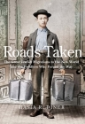 Roads Taken: The Great Jewish Migrations to the New World and the Peddlers Who Forged the Way Cover Image