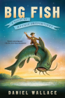 Big Fish: A Novel of Mythic Proportions Cover Image