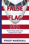 False Flag 911: How Bush, Cheney and the Saudis Created the Post-911 World Cover Image