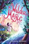 A Wilder Magic Cover Image