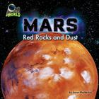 Mars: Red Rocks and Dust (Out of This World) Cover Image