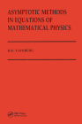 Asymptotic Methods in Equations of Mathematical Physics Cover Image