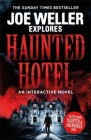 Joe Weller Explores: Haunted Hotel Cover Image