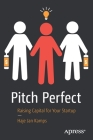 Pitch Perfect: Raising Capital for Your Startup Cover Image